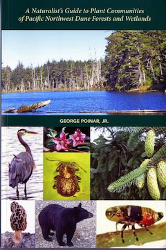 A Naturalist's Guide to Plant Communities of Pacific Northwest Dune Forests and Wetlands Cover